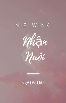 |NielWink| Nhận Nuôi.