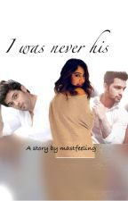 MANAN OS-I was never his  ✔️ by Mastfeeling