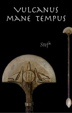 Vulcanus Mane Tempus by StefsternKS