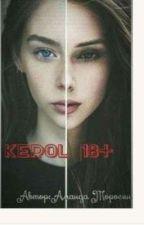 KEROL|12+ by AmandadaToros