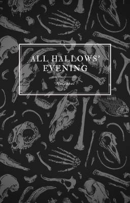 Đọc truyện All Hallows' Evening  Full 