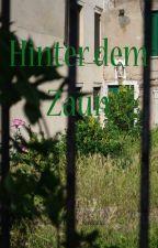 Hinter dem Zaun by Princessin_Kushana