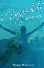 A Despedida by MaurilioMagalhaes
