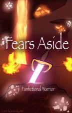 Fears Aside (Short MCSM Fanfic) by FanfictionalWarrior