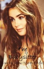 The Babysitter (One Direction/5SOS? fanfic) by xXLilMissForeverXx