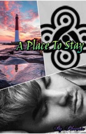 A Place To Stay by AdiraPhoenixLambert