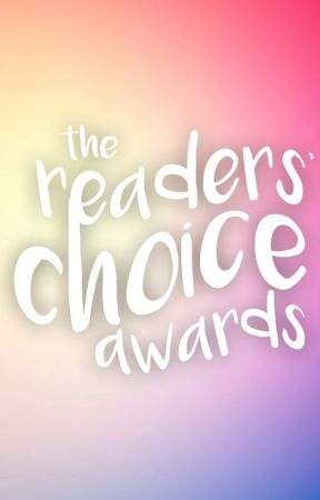 The Readers' Choice Awards [OPEN] by TheYoungAdult