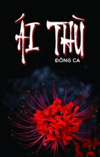 Ái Thù by d0ry08