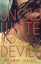 Snow White and Seven Devils by xxtypicalscorpianxx