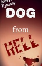 Dog From Hell (DISCONTINUED) by BloodyHorrorTwins