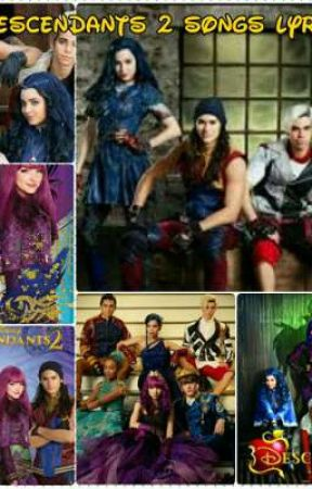 Descendants 2 song lyrics ✓ - Space between  - Wattpad