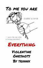 Violetine Oneshots by trxnnx