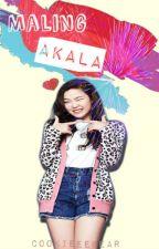 Maling Akala [One Shot]  by CookieeeBear