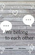 We belong to each other/larry/ by KarcikRudy
