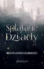 """Konkurs """"Splątane Dziady"""" [2018] by GLNozyce"""