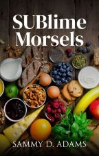 SUBlime Suppers by SammyDAdams