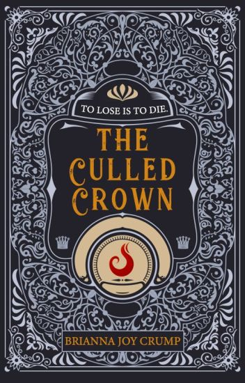 The Culled Crown (Book 1)