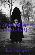¿Pesadillas o realidad?  by elmaestrocarlos