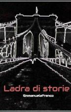 Ladra di storie by EmmanuelaFranco