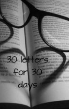 30 letters for 30 days by JazzTayla