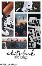 Edits Book   Petits Montages by I_Am_Just_Unique