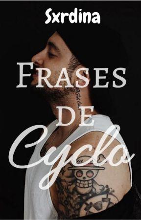 Frases De Cyclo La Oveja Negra Wattpad