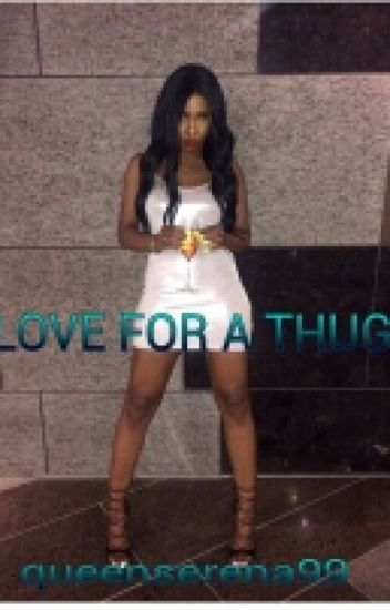 Love for a thug (Unedited)