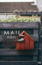 The Mailman  by PointlessxWriter