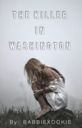 The Killer In Washington by babbixookie