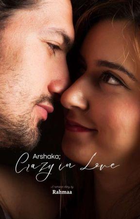 Arshaka; Crazy in Love by _rahmaa