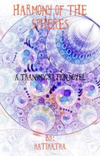 The Harmony of the Spheres by Katikatka