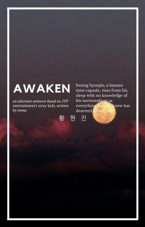 awaken | hyunjin. [STRAY KIDS] by Dahlia_Piercings