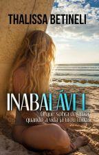 Inabalável by Thalibetineli