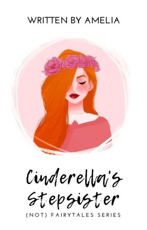 The Cinderella's Stepsister by Amelia_gr