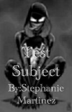 Test Subject-Ivan Martinez by StephanieMartinez123