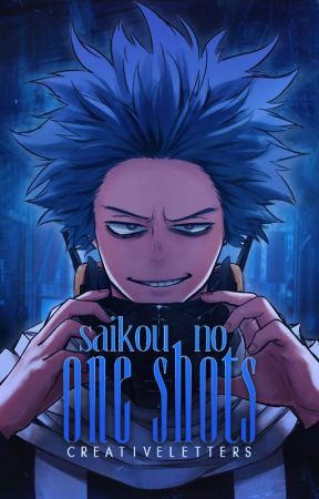 Saikou no One Shots 『Boku no Hero Academia』〖Abierto〗 by CreativeLetters