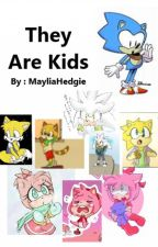 Sonic : They Are Kids by SonicMarioWTF