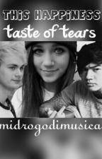 This happiness taste of tears by midrogodimusica