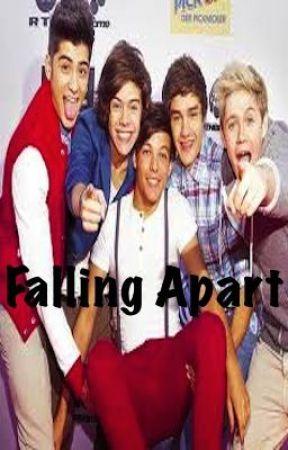 Falling Apart - One Direction fanfic by Sugarpop