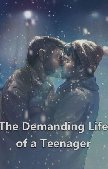 The demanding life of a teenager [Destiel AU]