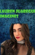 Lauren Jauregui Imagines by aroble