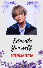 Educate Yourself: Depression Edition by winterlunium