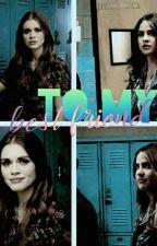 To my best friend | Malia & Lydia [2] by stateski