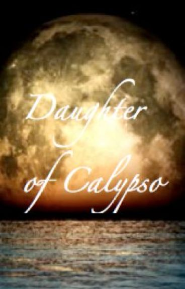 The Daughter of Calypso by kea_emalia