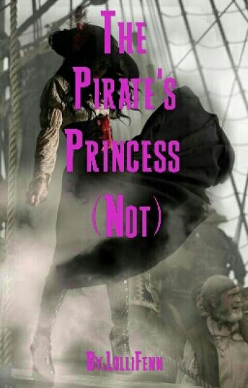 The Pirate's Princess (Not)