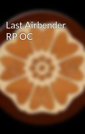 Last Airbender RP OC by TheRWBYFamilton