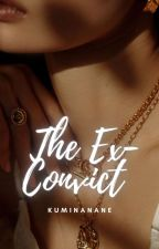 The Ex-Convict by Sarcasmforsure