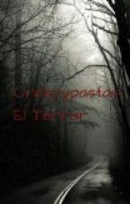 Creepypastas:El Terror. by ChicaGamer12