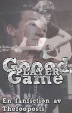 Goood game player - The Fooo fanfiction by thefoooposts