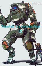 TitanFall 2 X Female Pilot OC Crossover  by Saphira12241